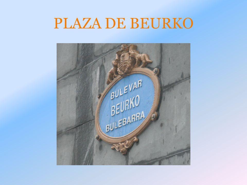 PLAZA DE BEURKO