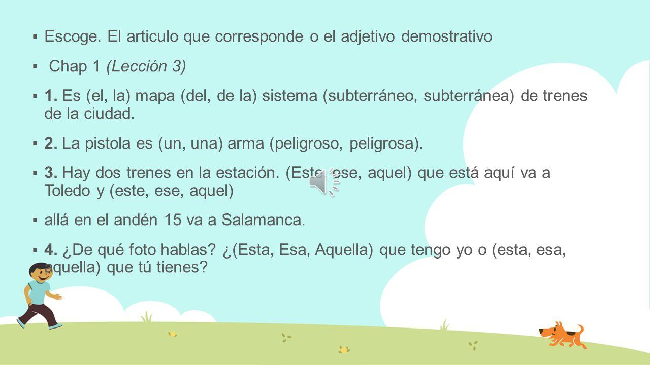 Pretérito de los verbos irregulares.Completar 1. Ellos ________________________en España.