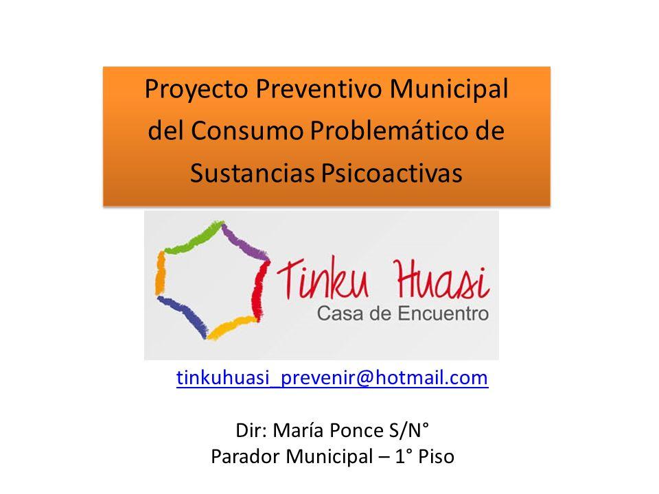 Proyecto Preventivo Municipal del Consumo Problemático de Sustancias Psicoactivas Proyecto Preventivo Municipal del Consumo Problemático de Sustancias