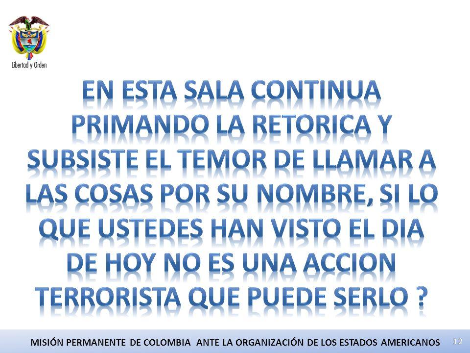 12 MISIÓN PERMANENTE DE COLOMBIA ANTE LA ORGANIZACIÓN DE LOS ESTADOS AMERICANOS