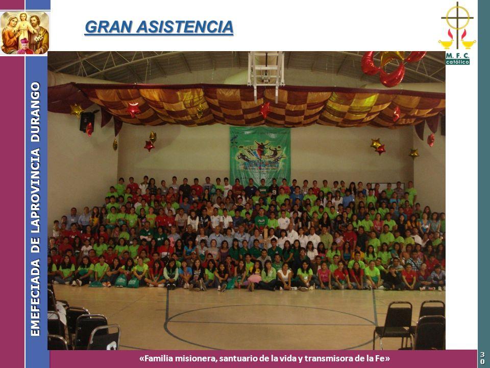 «Familia misionera, santuario de la vida y transmisora de la Fe» EMEFECIADA DE LAPROVINCIA DURANGO 3030 GRAN ASISTENCIA