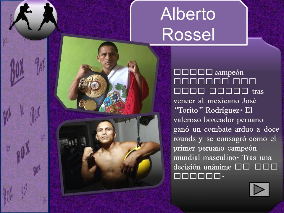 Nuevo campeón mundial AMB mini mosca tras vencer al mexicano José Torito Rodríguez. El valeroso boxeador peruano ganó un combate arduo a doce rounds y