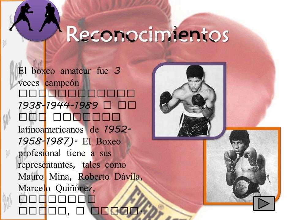 El boxeo amateur fue 3 veces campeón sudamericano 1938-1944-1989 y en los torneos latinoamericanos de 1952- 1958-1987). El Boxeo profesional tiene a s