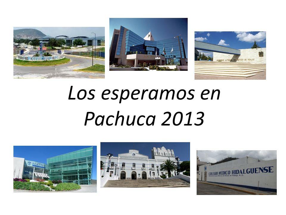 Los esperamos en Pachuca 2013