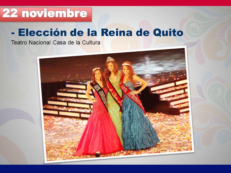 - Elección de la Reina de Quito Teatro Nacional Casa de la Cultura