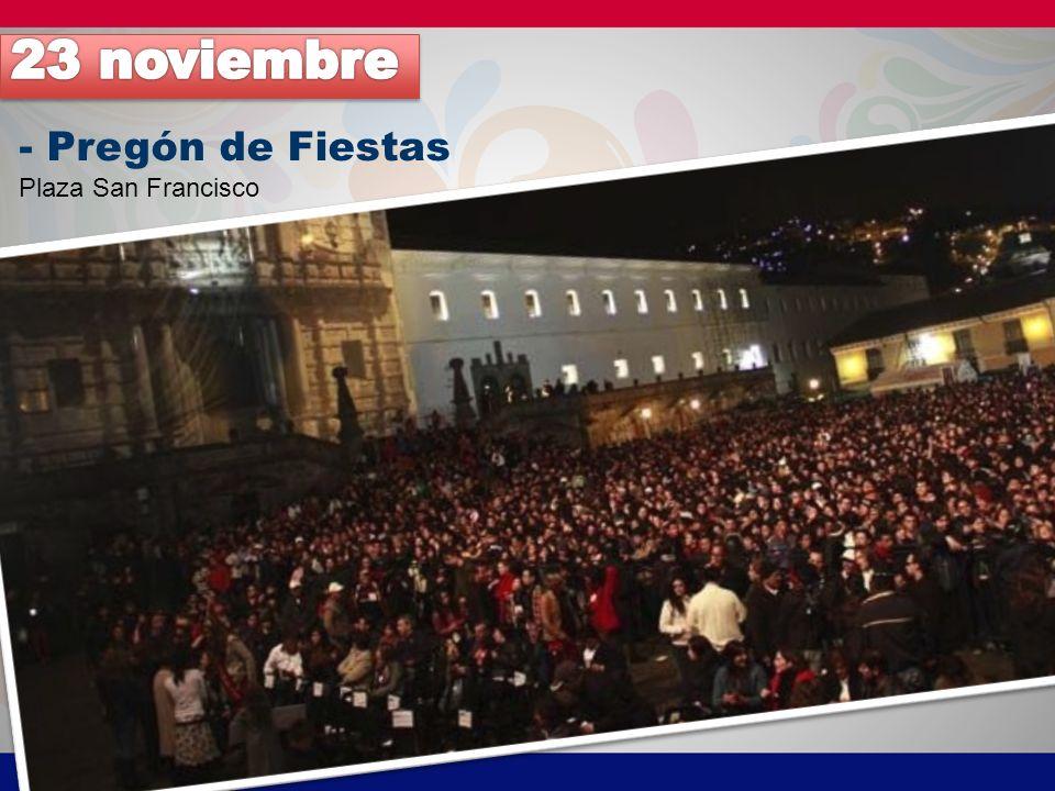 - Pregón de Fiestas Plaza San Francisco
