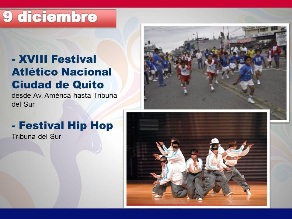 - XVIII Festival Atlético Nacional Ciudad de Quito desde Av.