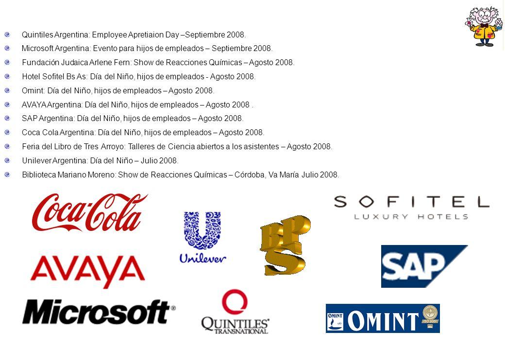 Quintiles Argentina: Employee Apretiaion Day –Septiembre 2008. Microsoft Argentina: Evento para hijos de empleados – Septiembre 2008. Fundación Judaic