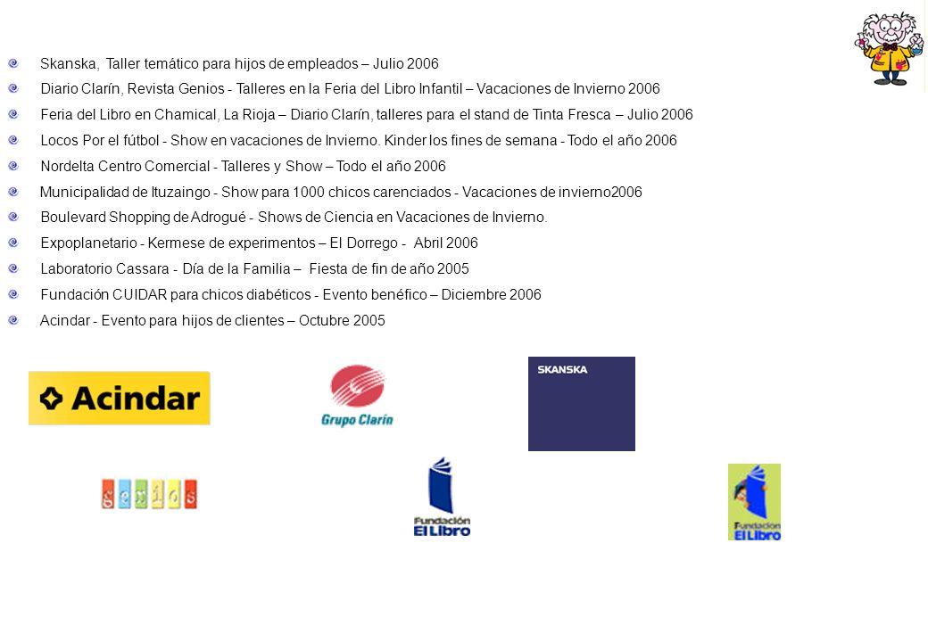 Skanska, Taller temático para hijos de empleados – Julio 2006 Diario Clarín, Revista Genios - Talleres en la Feria del Libro Infantil – Vacaciones de