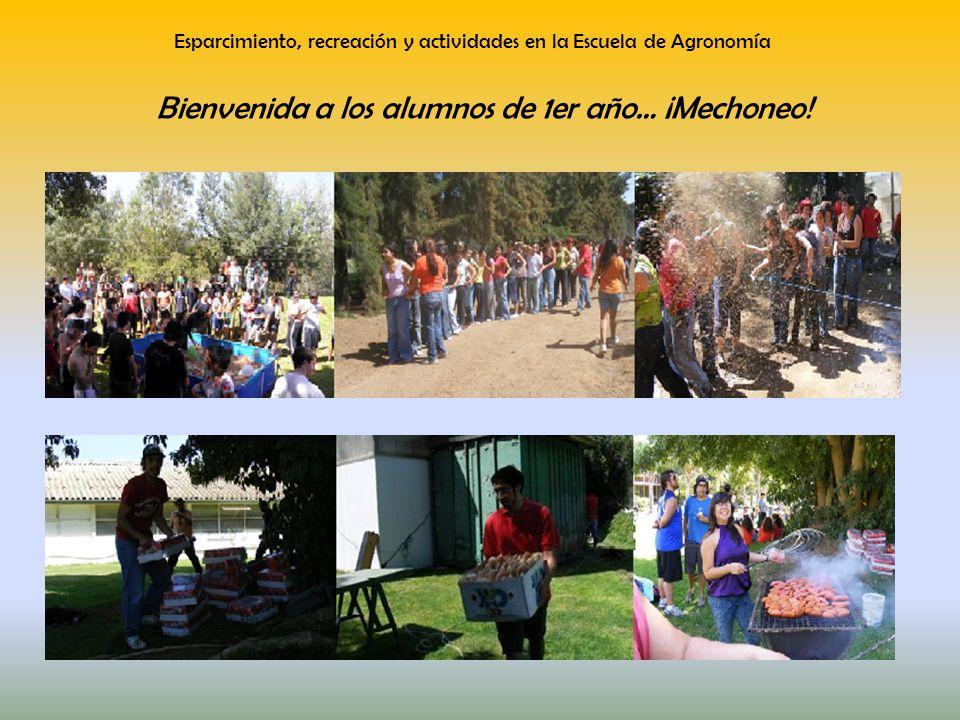 Esparcimiento, recreación y actividades en la Escuela de Agronomía Bienvenida a los alumnos de 1er año… ¡Mechoneo!