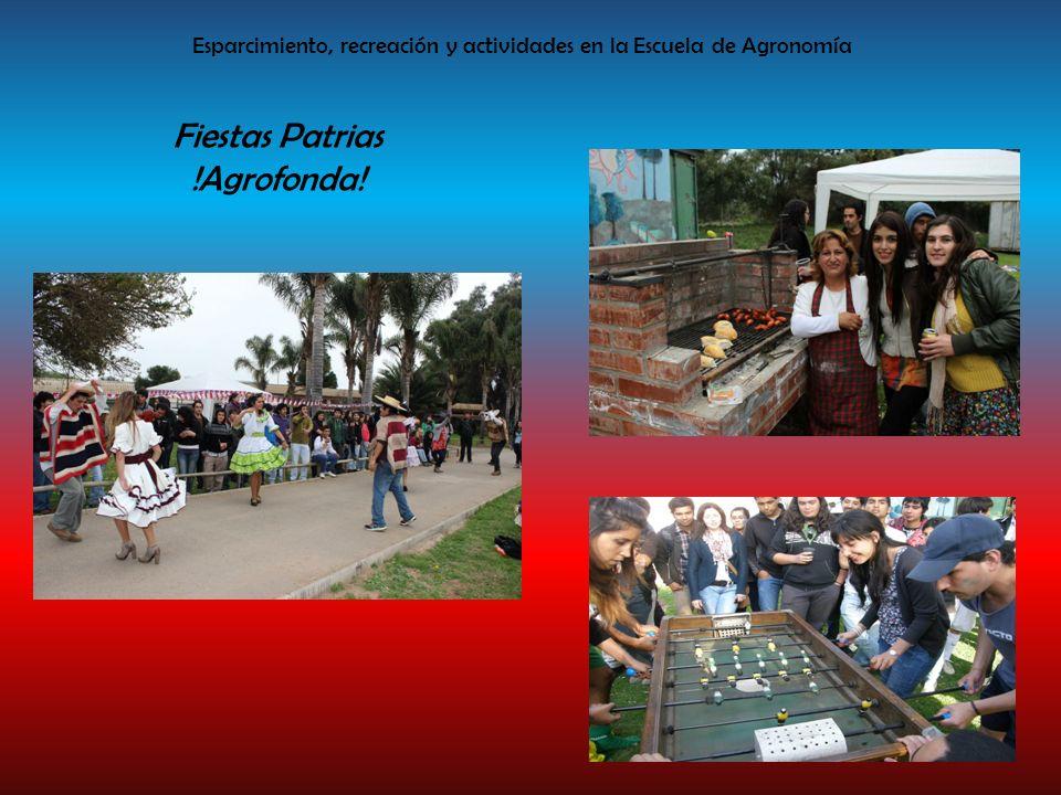 Esparcimiento, recreación y actividades en la Escuela de Agronomía Fiestas Patrias !Agrofonda!