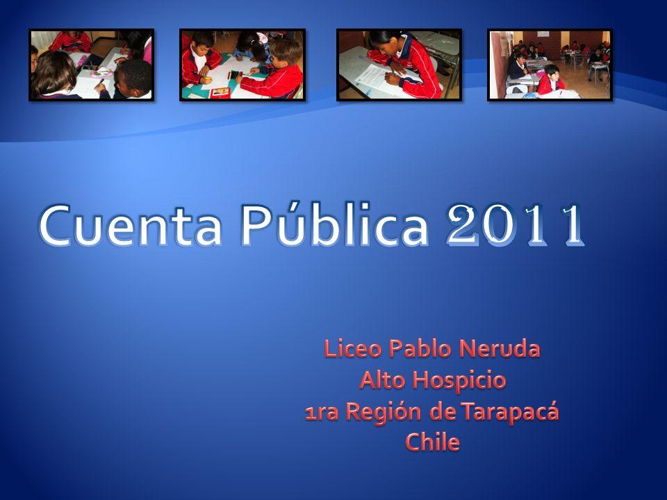 El Liceo Pablo Neruda presenta a toda la comunidad la CUENTA PUBLICA 2011.