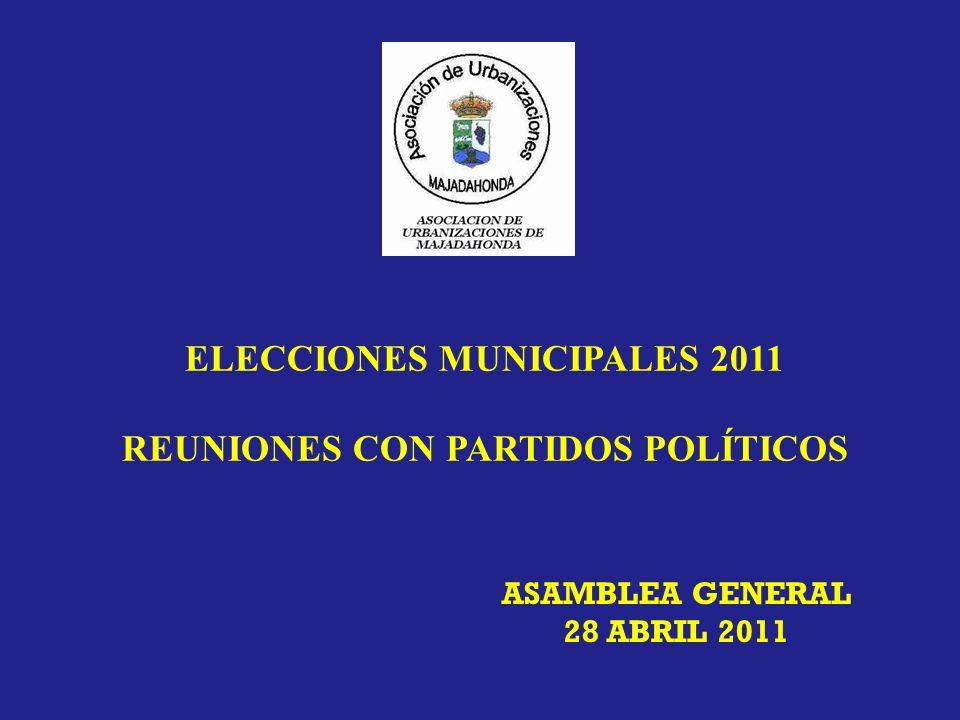 ELECCIONES MUNICIPALES 2011 REUNIONES CON PARTIDOS POLÍTICOS ASAMBLEA GENERAL 28 ABRIL 2011