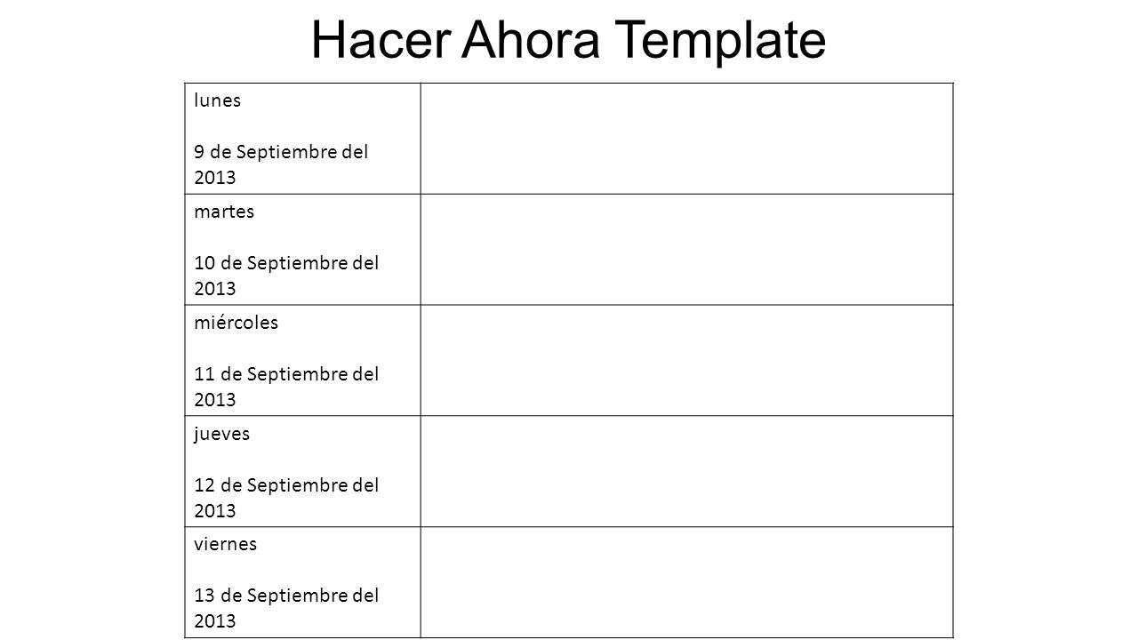 HACER HAORA Miércoles 11 de Septiembre del 2013 1.