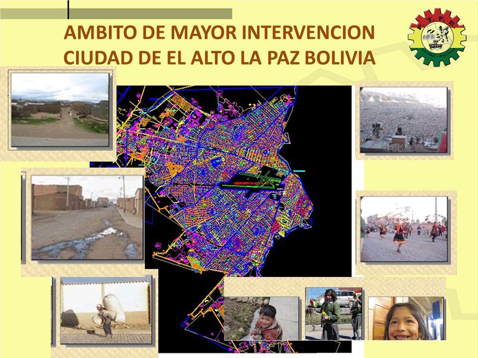 AMBITO DE MAYOR INTERVENCION CIUDAD DE EL ALTO LA PAZ BOLIVIA
