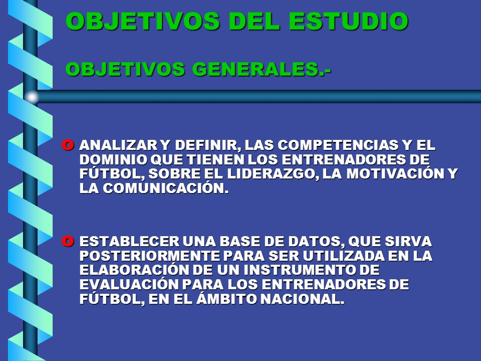 PREGUNTAS DE INVESTIGACIÓN ¿Qué concepto tienen los entrenadores de fútbol de Primera A, de la R.M., de Liderazgo, Motivación y Comunicación.