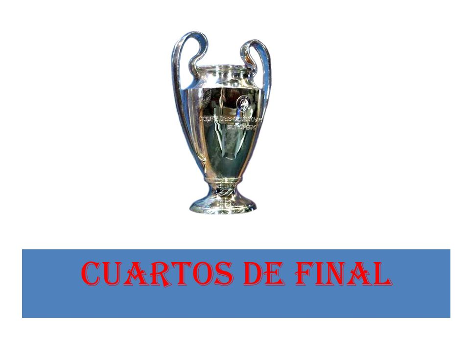 CUARTOS DE FINAL