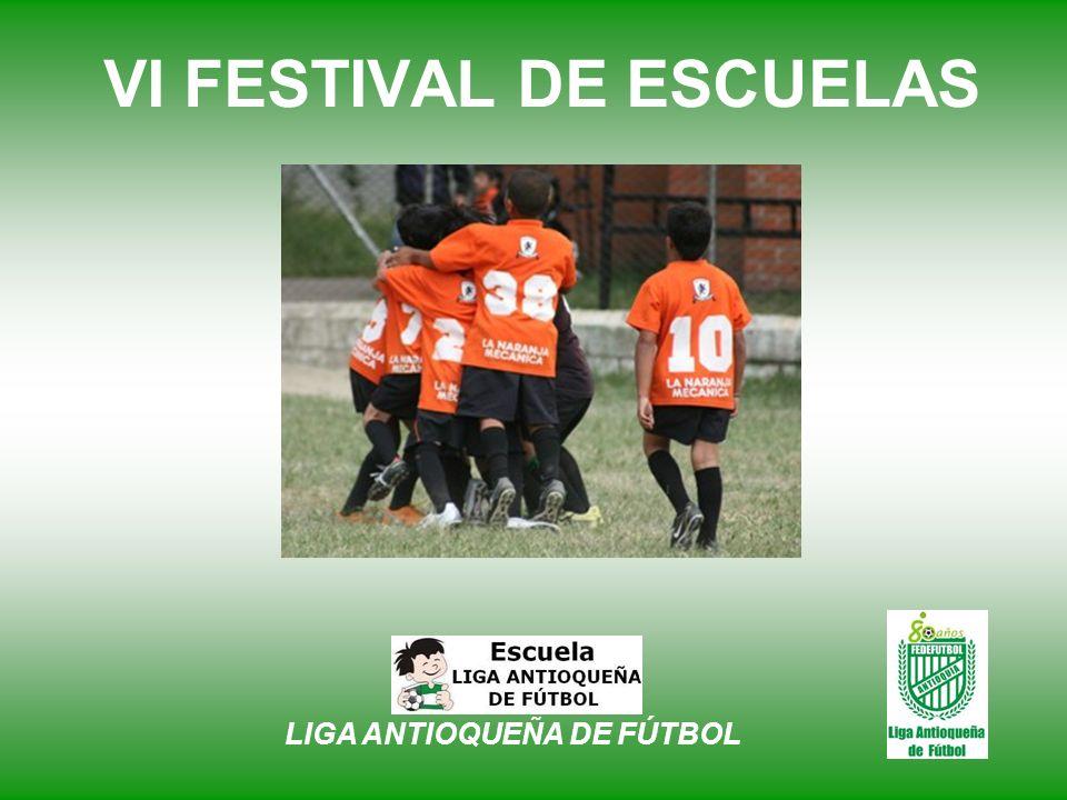 VI FESTIVAL DE ESCUELAS SORTEO LIGA ANTIOQUEÑA DE FÚTBOL – Forjando Campeones
