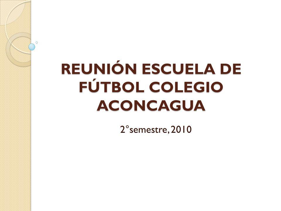 REUNIÓN ESCUELA DE FÚTBOL COLEGIO ACONCAGUA 2°semestre, 2010
