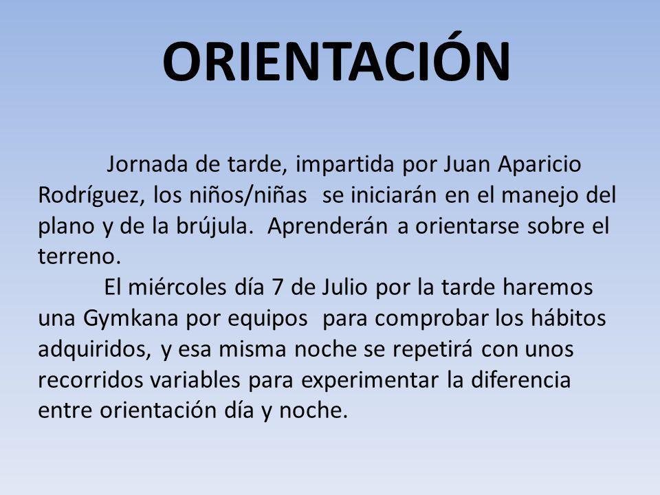 Jornada de tarde, impartida por Juan Aparicio Rodríguez, los niños/niñas se iniciarán en el manejo del plano y de la brújula. Aprenderán a orientarse
