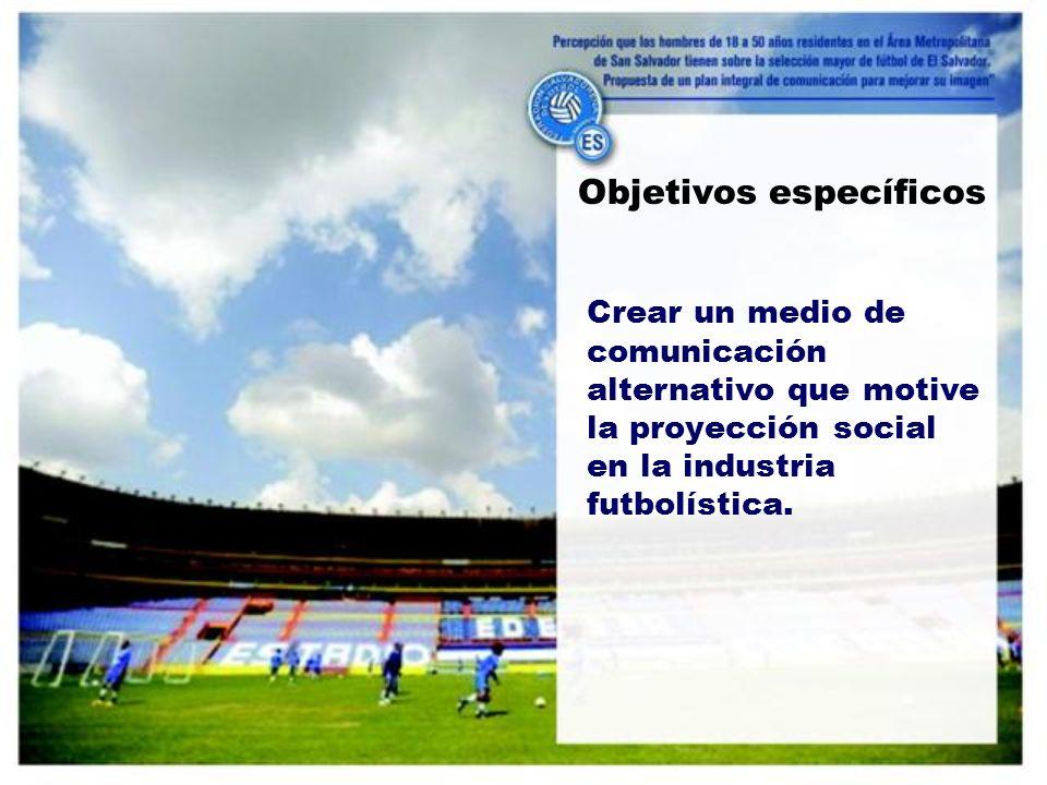Crear un medio de comunicación alternativo que motive la proyección social en la industria futbolística.
