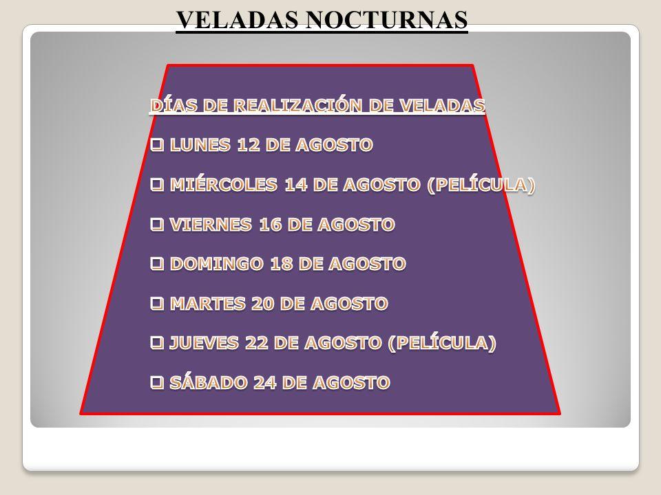 VELADAS NOCTURNAS