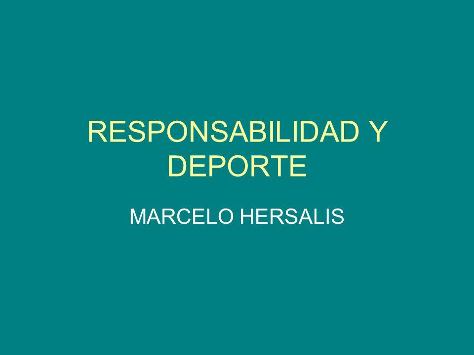 RESPONSABILIDAD Y DEPORTE MARCELO HERSALIS