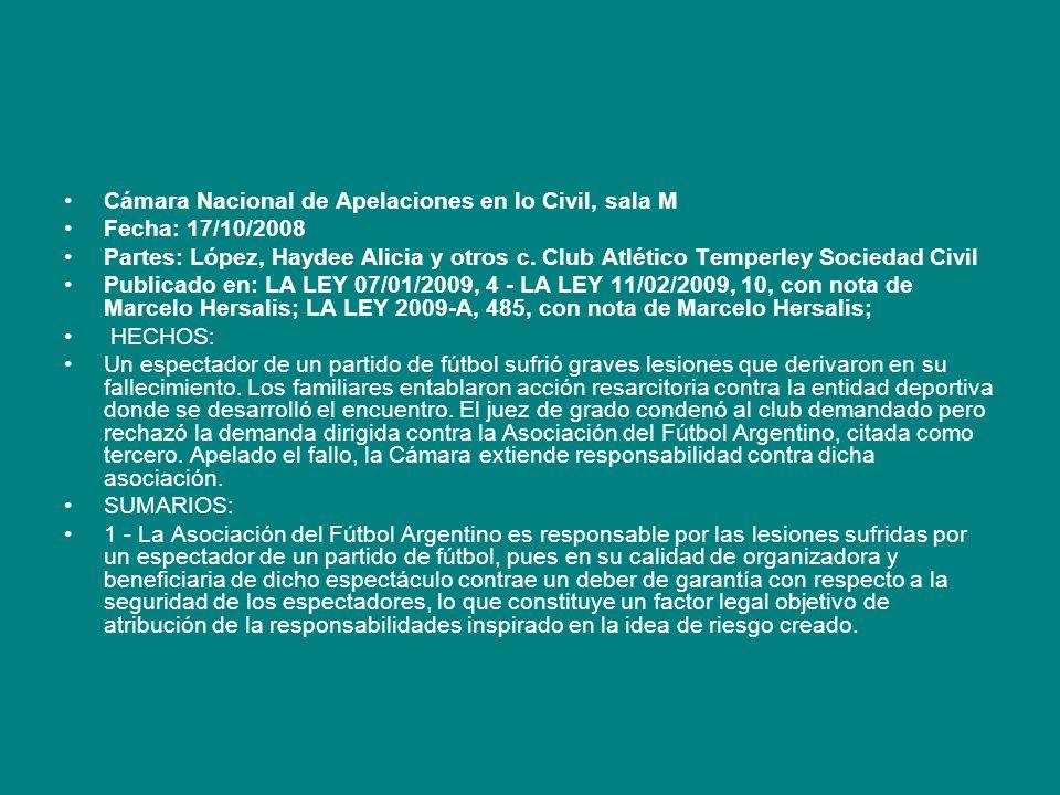 Cámara Nacional de Apelaciones en lo Civil, sala M Fecha: 17/10/2008 Partes: López, Haydee Alicia y otros c. Club Atlético Temperley Sociedad Civil Pu