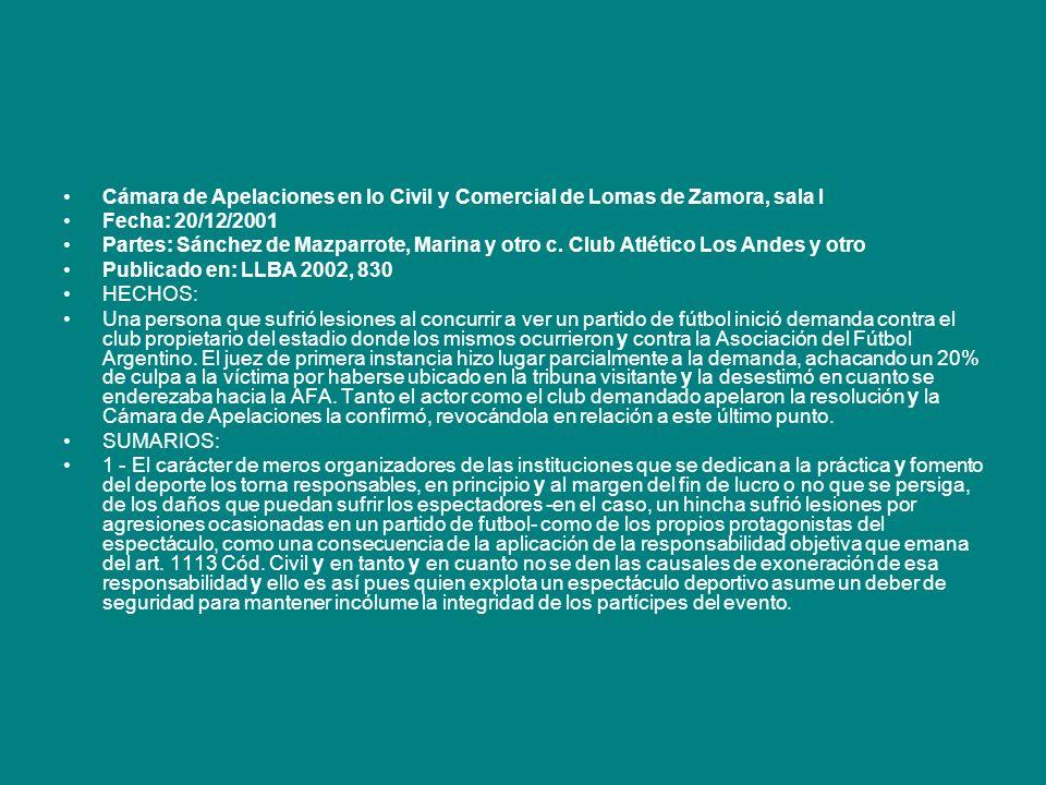 Cámara de Apelaciones en lo Civil y Comercial de Lomas de Zamora, sala I Fecha: 20/12/2001 Partes: Sánchez de Mazparrote, Marina y otro c. Club Atléti