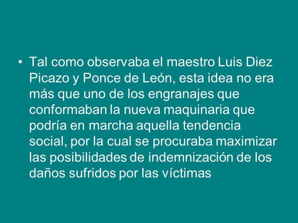 Tal como observaba el maestro Luis Diez Picazo y Ponce de León, esta idea no era más que uno de los engranajes que conformaban la nueva maquinaria que