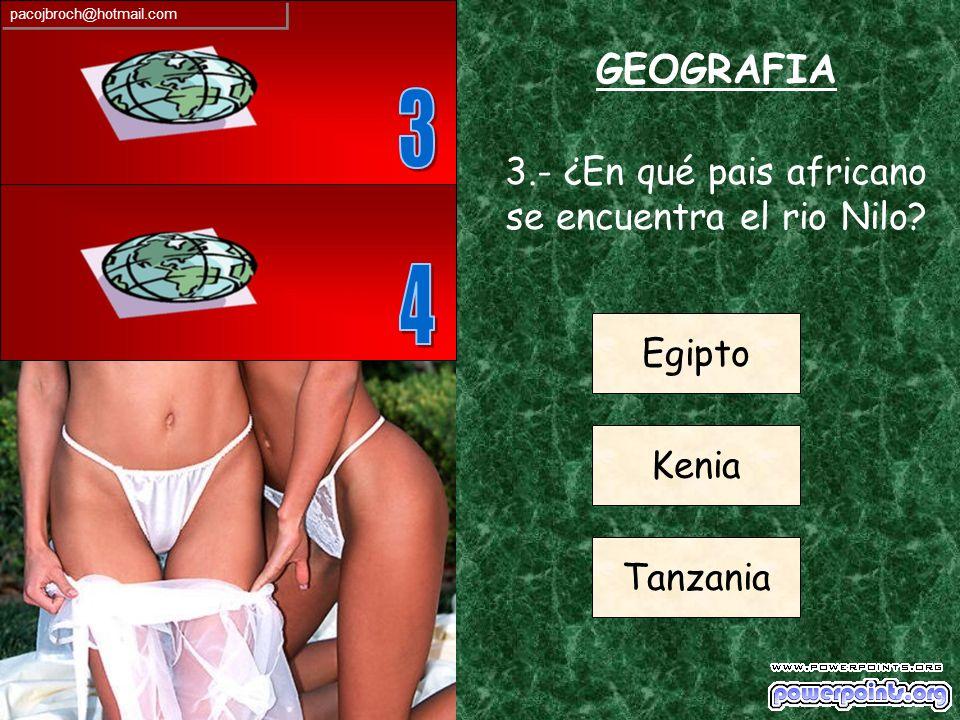 GEOGRAFIA 2.- ¿En qué continente se encuentra Brasil? Europa Oceanía Sudamérica pacojbroch@hotmail.com
