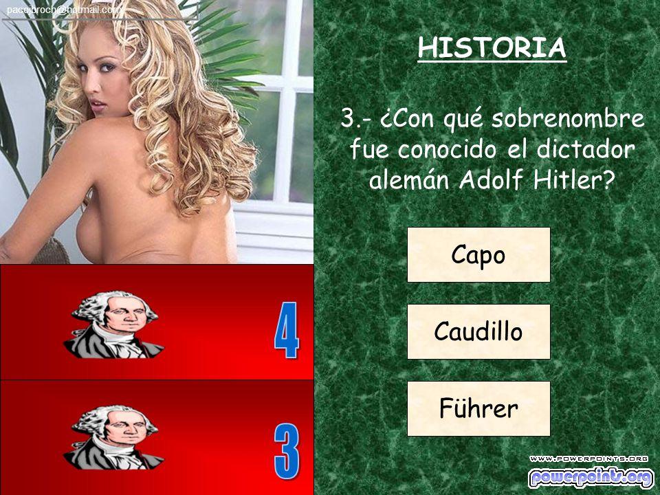 HISTORIA 2.- ¿En qué pais europeo tuvo lugar la Batalla de Almansa? España Grecia Noruega pacojbroch@hotmail.com