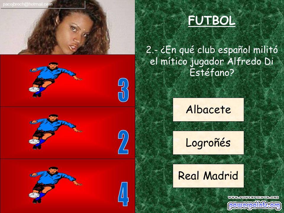 FUTBOL 1.- ¿Con cuántos jugadores sobre el campo empieza un equipo de fútbol un partido? 5 7 11 pacojbroch@hotmail.com
