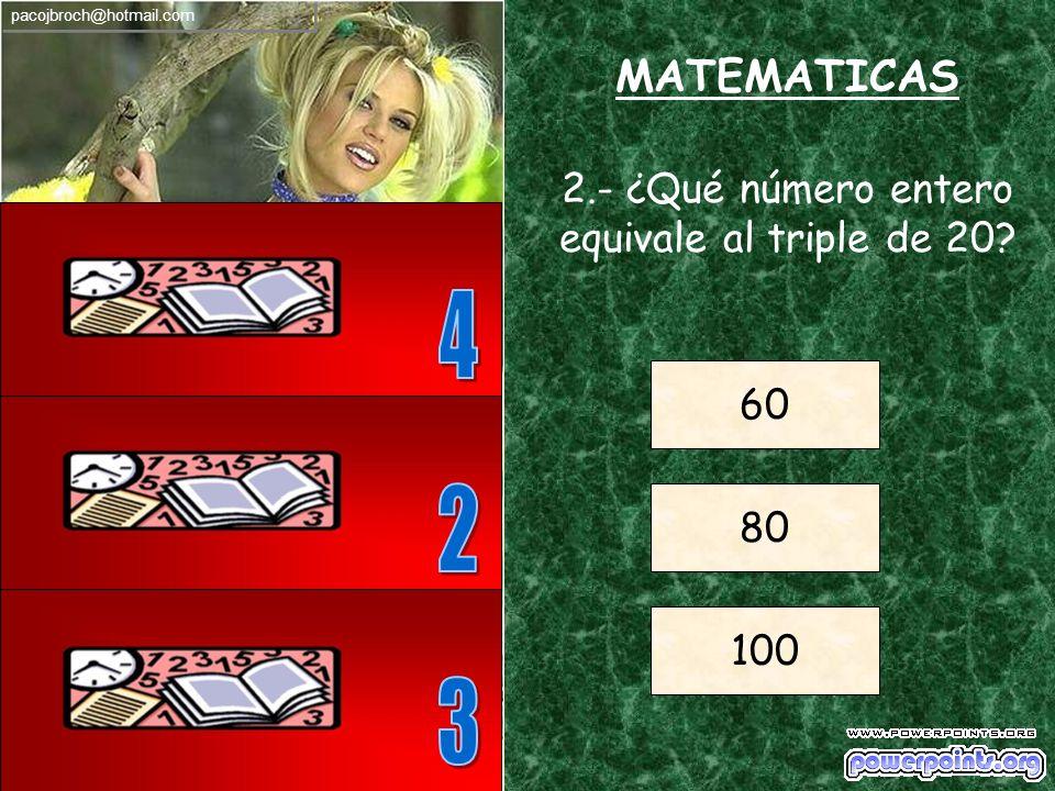 MATEMATICAS 1.- ¿Cuál es el resultado de la siguiente operación? (3+2)x5 = ? ? = 7 ? = 25 ? = 30 pacojbroch@hotmail.com