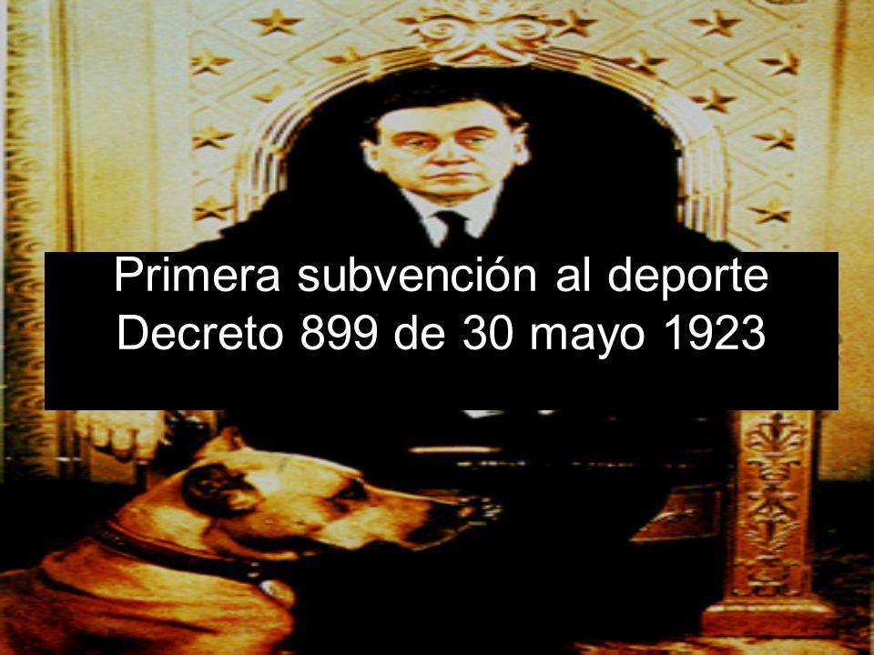 Primera subvención al deporte Decreto 899 de 30 mayo 1923