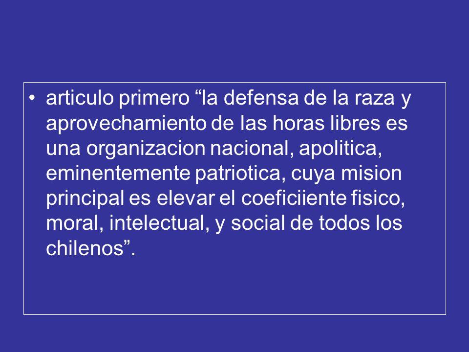 articulo primero la defensa de la raza y aprovechamiento de las horas libres es una organizacion nacional, apolitica, eminentemente patriotica, cuya m