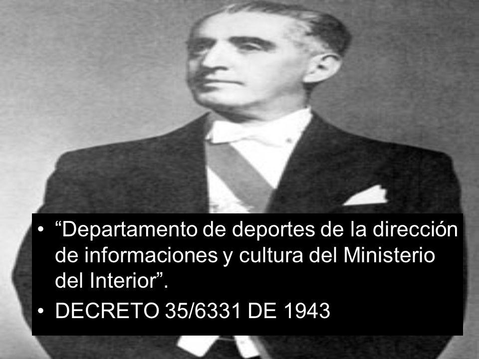 Departamento de deportes de la dirección de informaciones y cultura del Ministerio del Interior. DECRETO 35/6331 DE 1943