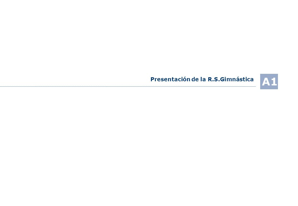 Presentación de la R.S.Gimnástica A1