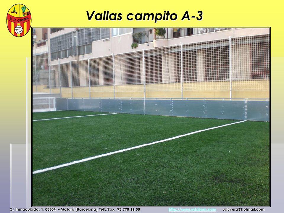 Vallas campito A-3 C/ Inmaculada, 1, 08304 – Mataró (Barcelona) Telf./Fax: 93 798 66 58 http://www.udcirera.com udcirera@hotmail.com http://www.udcire