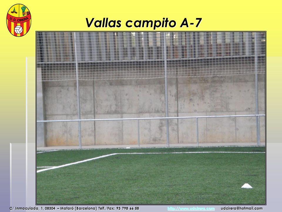 Vallas campito A-7 C/ Inmaculada, 1, 08304 – Mataró (Barcelona) Telf./Fax: 93 798 66 58 http://www.udcirera.com udcirera@hotmail.com http://www.udcire