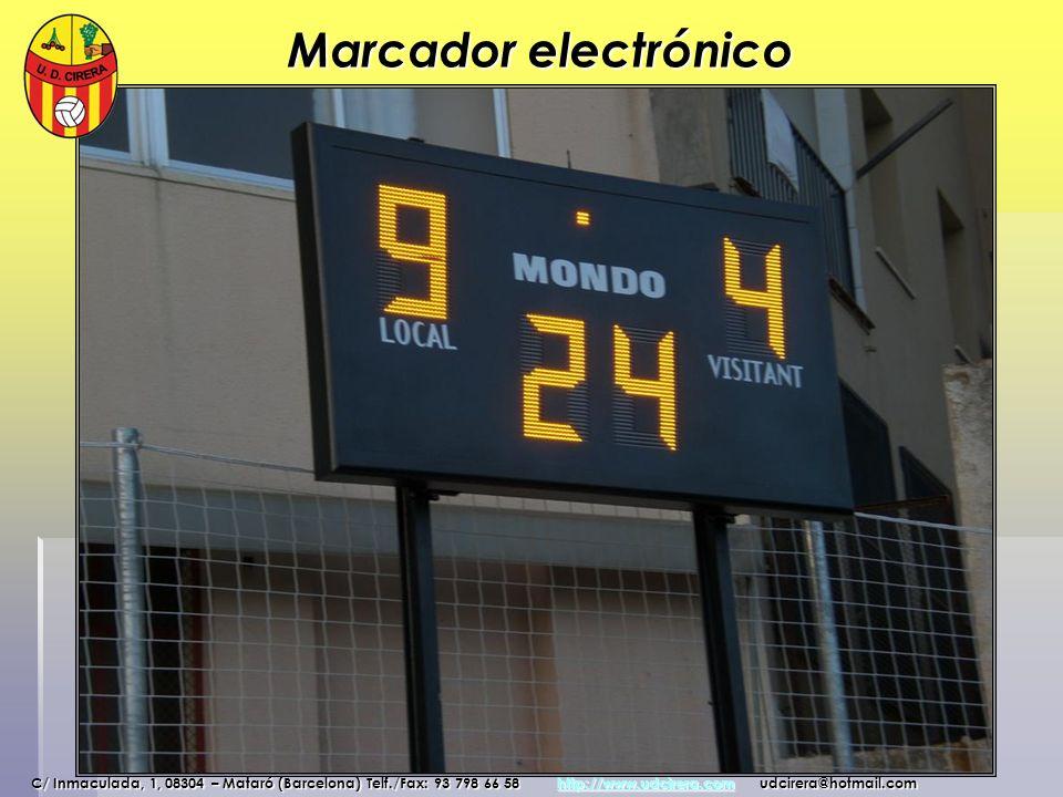 Marcador electrónico C/ Inmaculada, 1, 08304 – Mataró (Barcelona) Telf./Fax: 93 798 66 58 http://www.udcirera.com udcirera@hotmail.com http://www.udci