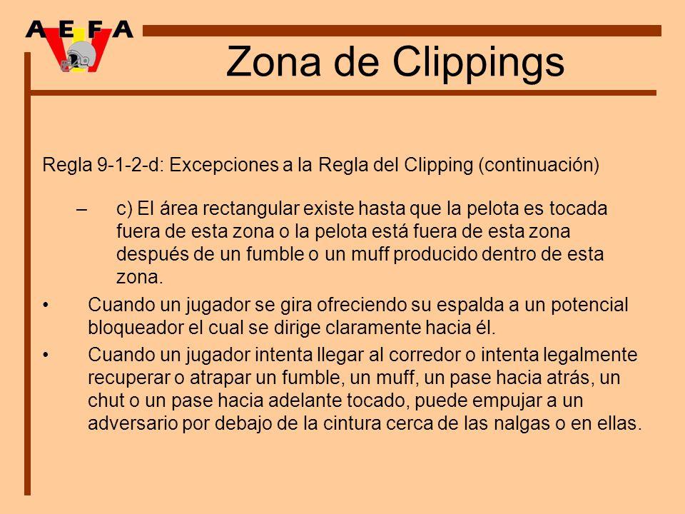 Zona de Clippings Regla 9-1-2-d: Excepciones a la Regla del Clipping (continuación) –c) El área rectangular existe hasta que la pelota es tocada fuera