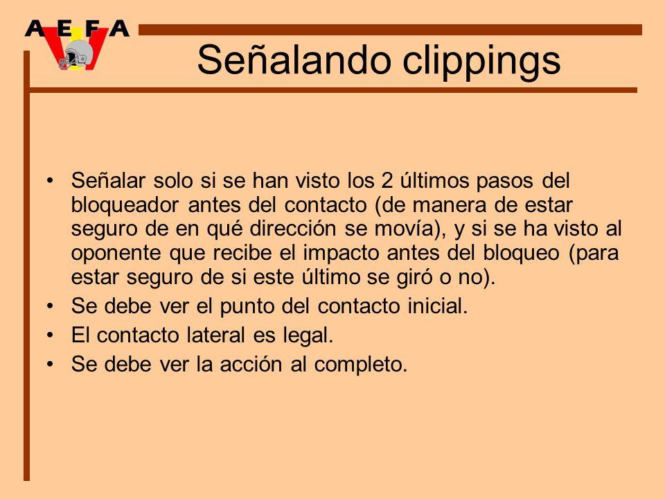 Señalando clippings Señalar solo si se han visto los 2 últimos pasos del bloqueador antes del contacto (de manera de estar seguro de en qué dirección