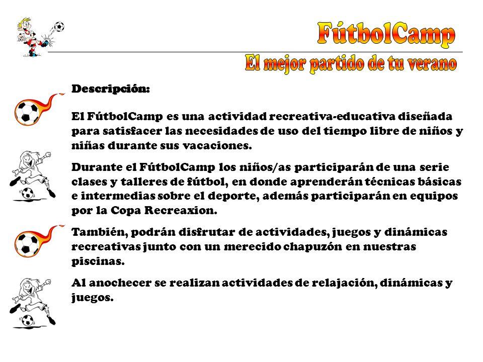 El FútbolCamp es una actividad recreativa-educativa diseñada para satisfacer las necesidades de uso del tiempo libre de niños y niñas durante sus vaca