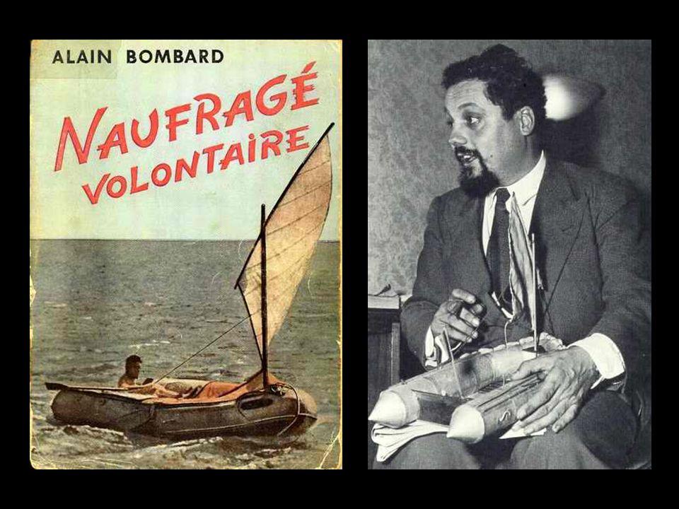 Aunque resulte paradójico, fueron los escritores Alain Bombard, con su Náufrago Voluntario (1.952), y Gabriel García Márquez (Premio Nobel de Literatu