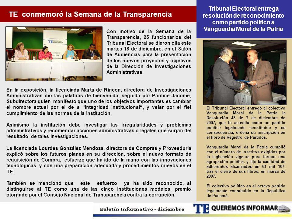 El Tribunal Electoral entregó al colectivo Vanguardia Moral de la Patria la Resolución 48 de 3 de diciembre de 2007, que lo acredita como un partido p