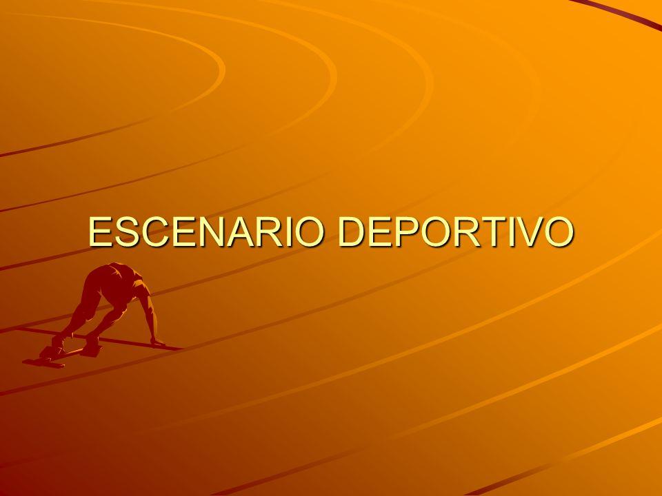 ESCENARIO DEPORTIVO