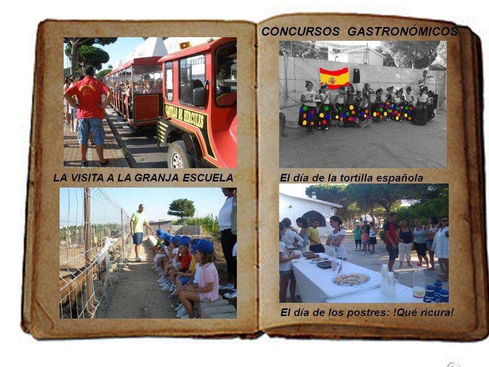 LA VISITA A LA GRANJA ESCUELA CONCURSOS GASTRONÓMICOS El día de la tortilla española El día de los postres: !Qué ricura!