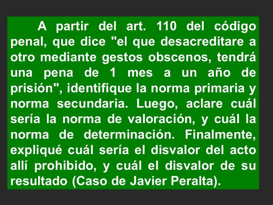 A partir del art. 110 del código penal, que dice