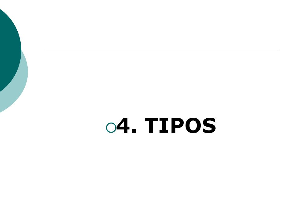 4. TIPOS